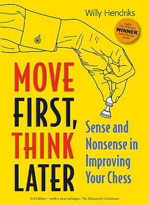 Move First, Think Later - tredje upplagan